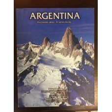 Argentina ( Una Travesia Aerea An Aerial Journey ) - Williy Kenning